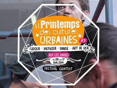 [FESTIVAL] Le Printemps des Cultures Urbaines 2014 3ème édition