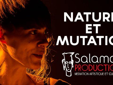 ★ LIVE REPORT ★ UNE SOIREE SALAMAH #3 Nature & Mutation ★★★